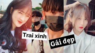 Tik Tok || Tập Hợp TRAI XINH GÁI ĐẸP Của 'Làng' Tik Tok Việt Nam