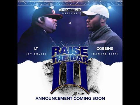 COBBINS (KC) VS L.T. (STL) - RAISE THE BAR 3