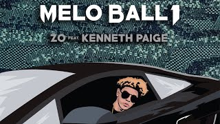 (ZO) Lonzo Ball - Melo Ball 1 Ft. Kenneth Paige