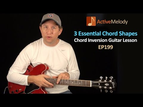 3 Essential Chord Shapes for Guitar - Chord Inversions Guitar Lesson - EP199