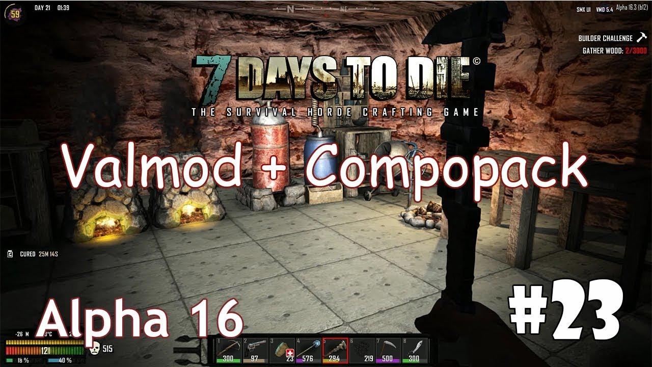 7 Days to Die (Alpha 16 + ValMod + Compopack) #23 - Фруктовые салаты и бронированное стекло