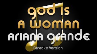 Ariana Grande - God Is A Woman (Karaoke) ♪