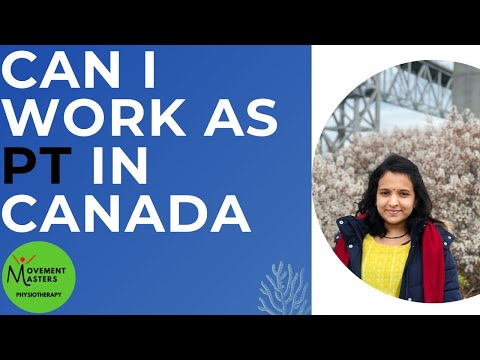 Can I Work In Canada As A Physiotherapist Based On My Indian Bachelor's Or Master's Degree?