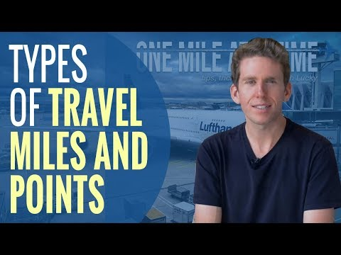 3-types-of-miles-and-points- -ben-schlappig