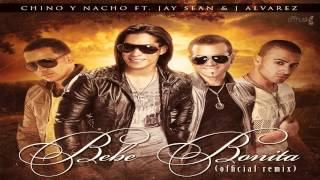Chino & Nacho Ft. Jay Sean & J Alvarez - Bebe Bonita (Original) ★OFFICIAL REMIX★ [CRMusik]