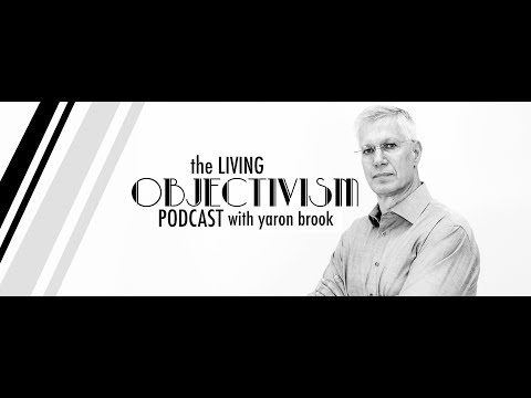 Living Objectivism w/ Yaron Brook: Submission, the Novel