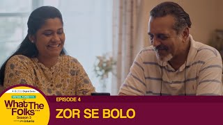 Dice Media | What The Folks (WTF) | Web Series | S03E04 - Zor Se Bolo