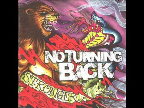 NO TURNING BACK - Stronger 2008 [FULL ALBUM]