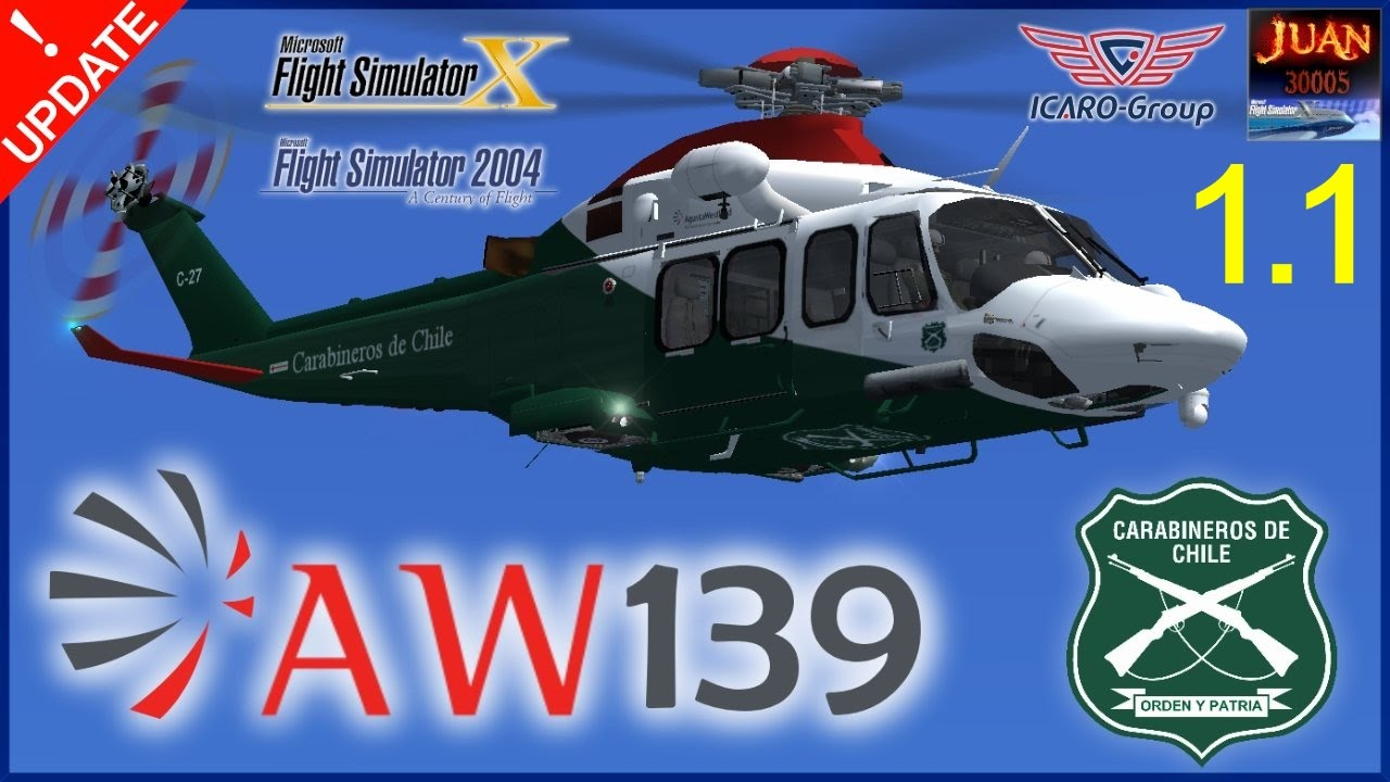 AW139 Carabineros de Chile para FSX / FS9 ↓ DOWNLOAD ↓ UPDATE 1 1