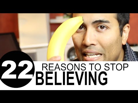 22 Reasons to STOP Believing in God