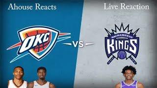 OKC Thunder vs SAC Kings Live Reaction!