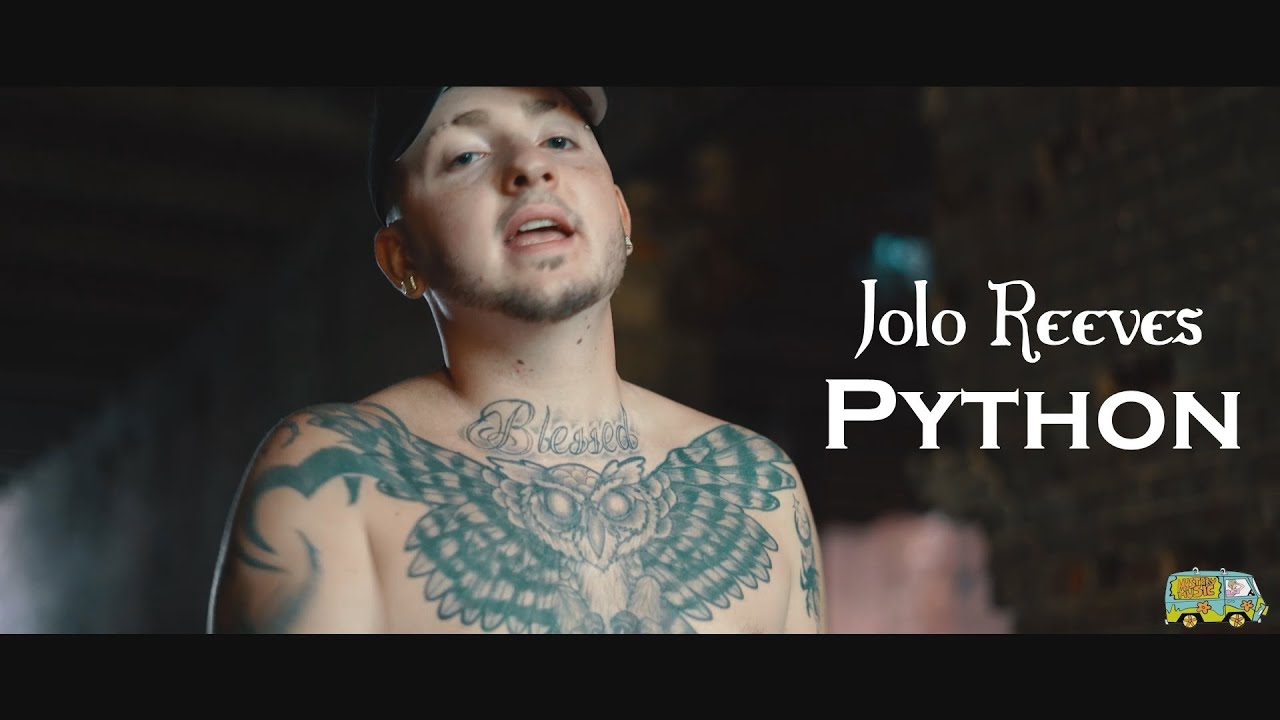 Jolo Reeves - Python (Official Music Video)