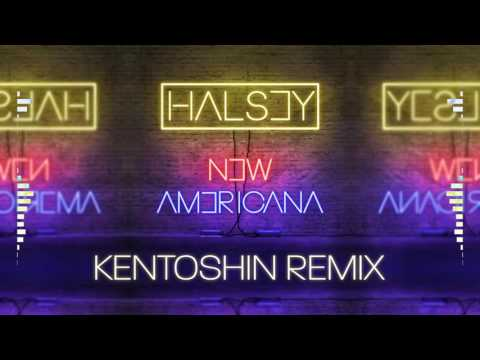 New Americana (Halsey) [Kentoshin Remix]
