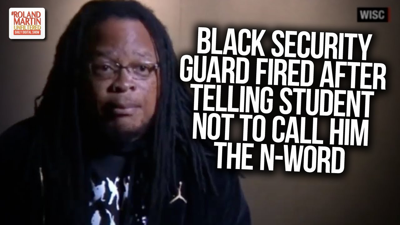 'Absolutely Idiotic': Black Security Guard Fired After Telling Student Not To Call Him The