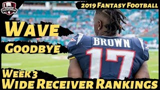 2019 Fantasy Football Rankings - Week 3 Top 30 Wide Receivers