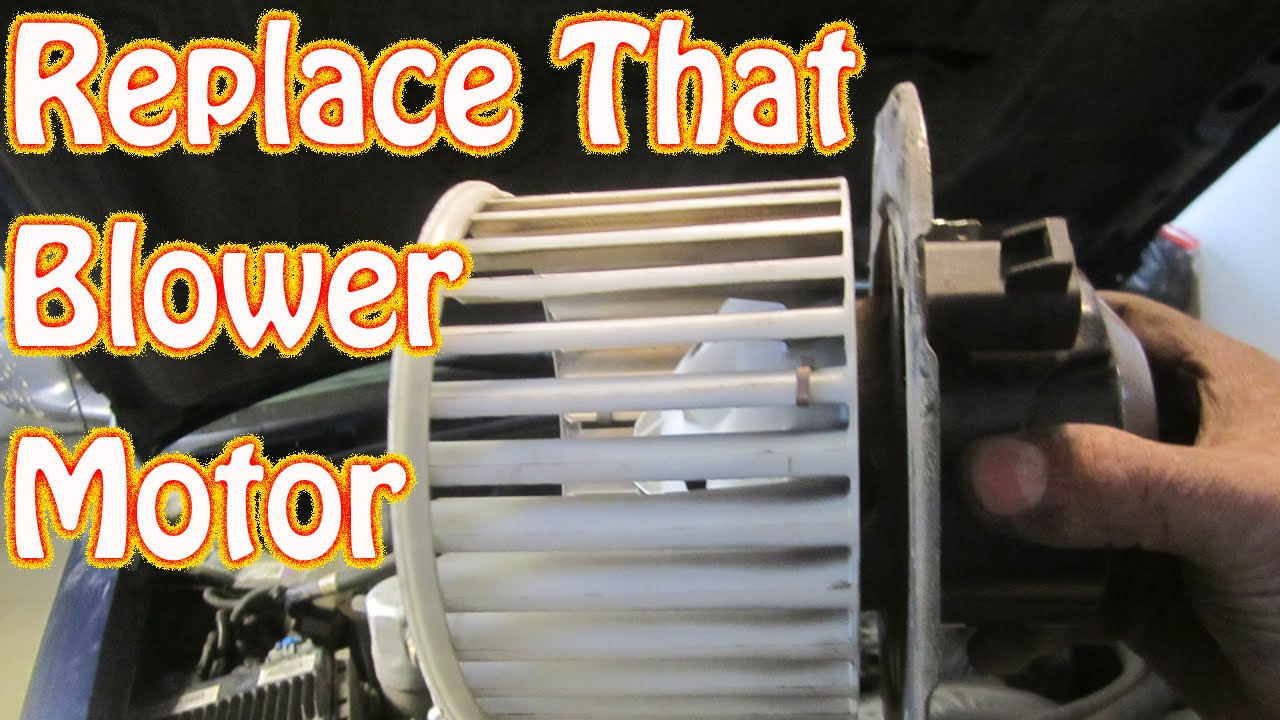 Diy How To Replace A Noisy Heater Ac Blower Motor On A