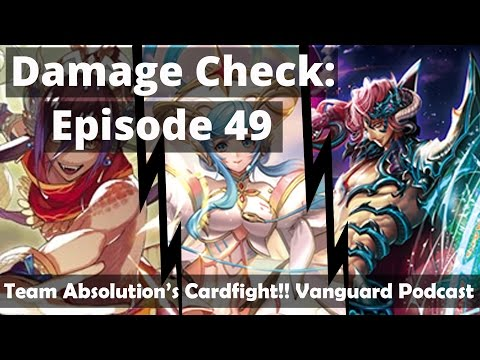 Damage Check - Episode 49: Preparing for ARG States (Cardfight!! Vanguard Podcast)