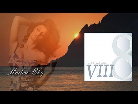 Paul Hardcastle ~ Amber Sky [Paul Hardcastle VIII]
