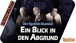 Der Fall Epstein: Ein Blick in den Abgrund - frank & frei