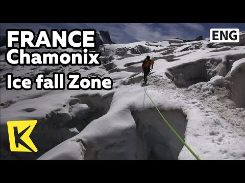 【K】France Travel-Chamonix mont Blanc[프랑스 여행-샤모니몽블랑]아이스폴 지대/Ice fall/Crevasse/Rock climbing/Rebuffat