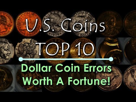 TOP 10 U.S. Dollar Coin Errors Worth A Fortune!  Some Discovered In Change!!