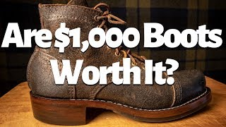 Are $1,000 Boots Worth It?