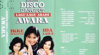 Nonstop Disco Dangdut  Lagu-Lagu Abadi AWARA / Ikke Nurujanah & Ida Laila
