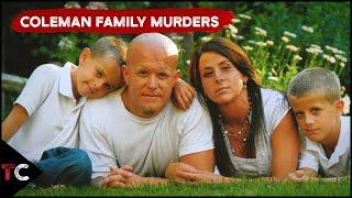 The Disturbing Coleman Family Murders