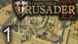 Let's Play Stronghold Crusader 2 - Campaign Gameplay Episode 1[English]