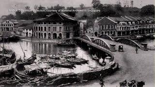 星期二特写   一座山 一条河 第3集: 新加坡河(下)