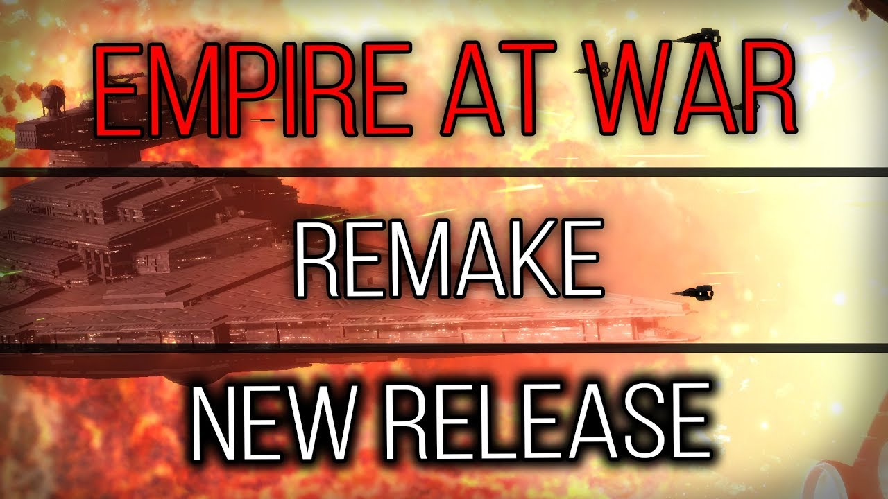 Empire At War - Remake Mod - |New Release| - YouTube