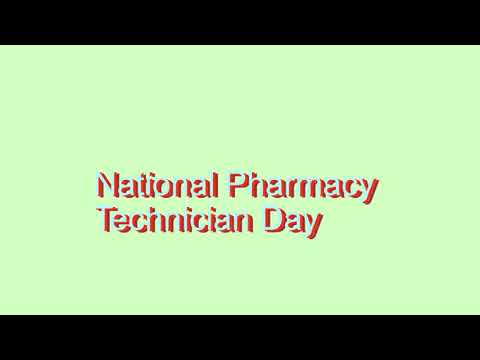 How to Pronounce National Pharmacy Technician Day