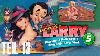 Leisure Suit Larry 5 Walkthrough Teil 13 mit Kommentar