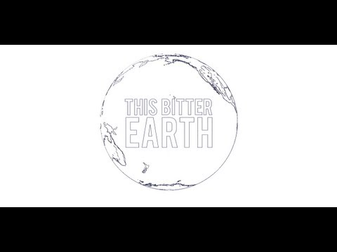 This Bitter Earth | Edited by Krayte (720P)