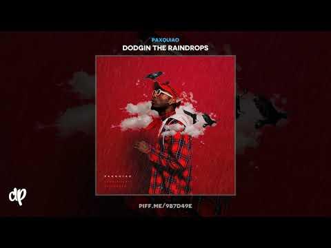 Paxquiao - Bad Things [Dodgin The Raindrops] Mp3
