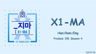 PRODUCE X 101 - X1-MA (_지마) Lyrics Han|Rom|Eng