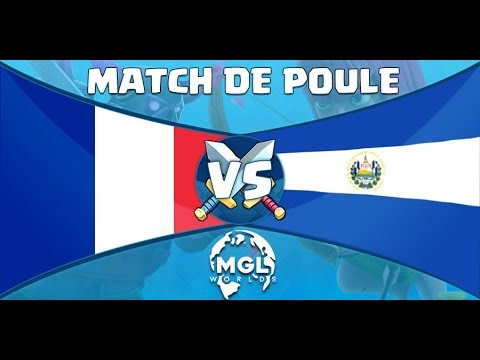 FRANCE vs SALVADOR MGL WORLDS COUPE DU MONDE CLASH ROYALE Feat AXAELTV