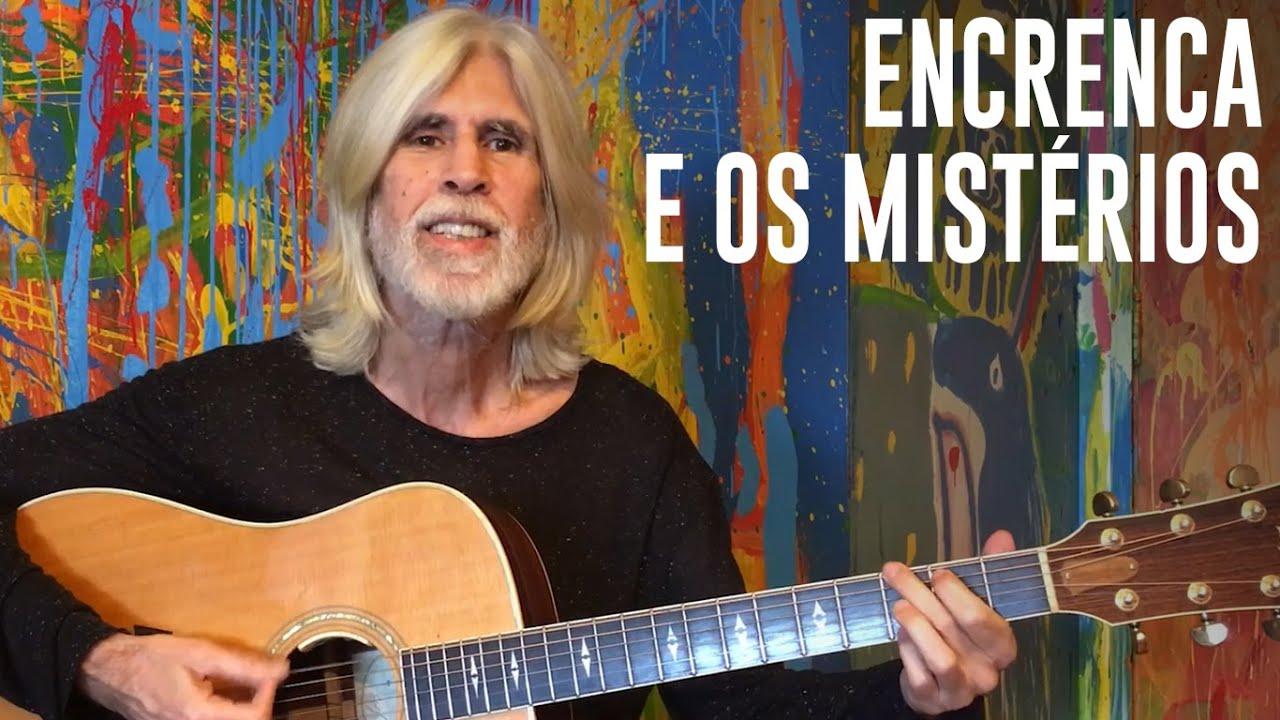 """Encrenca e os Mistérios"", por Oswaldo Montenegro"