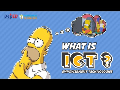 What is ICT? - Empowerment Technologies K to 12