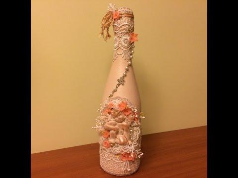 Декорирование бутылки в стиле Шебби-шик. (Decorating bottles in the style of Shabby-chic).
