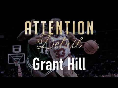 Attention to Detail: Grant Hill