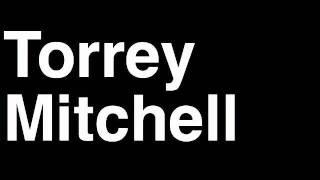 How to Pronounce Torrey Mitchell Minnesota Wild NHL Hockey Player Runforthecube