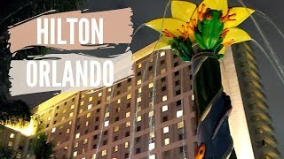 Hotel Highlight: Hilton Orlando