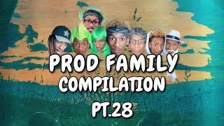 PROD FAMILY | COMPILATION 28 - | PROD.OG VIRAL TIKTOKS | COMEDY SERIES |  LAUGH | CRINGE 2020