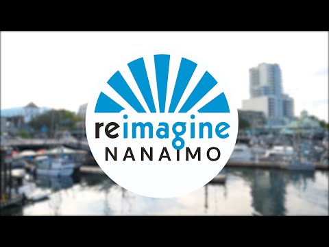 REIMAGINE NANAIMO - All about it!