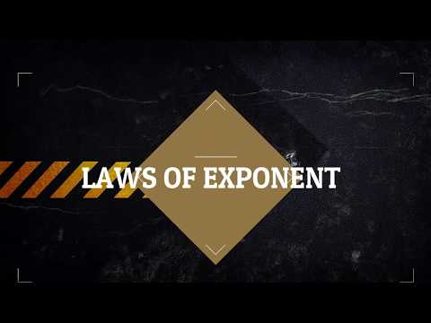 Exponents and Powers: Laws of Exponent (Multiplying & Dividing powers with same base)