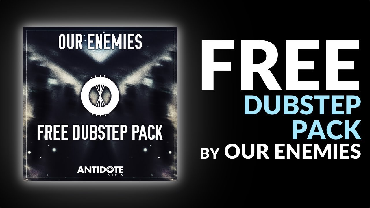 FREE DUBSTEP SAMPLE PACK by Our Enemies