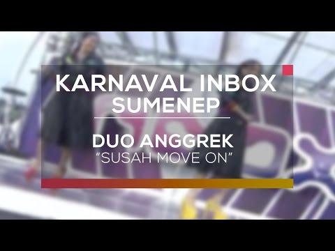 Duo Anggrek - Susah Move On (Karnaval Inbox Sumenep)