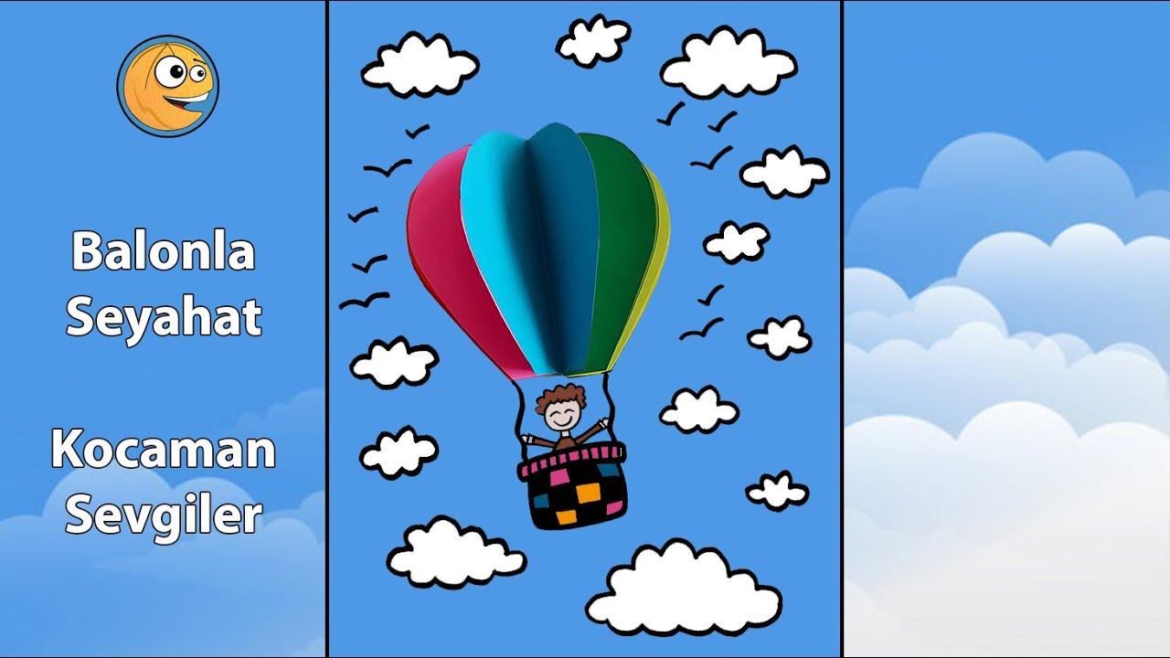 Balonla Seyahat – Görsel Sanatlar