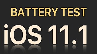 iOS 11.1 Battery Life / Performance Test  Build 15B93 : Is it any good?